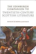 Edinburgh Companion to Twentieth-Century Scottish Literature