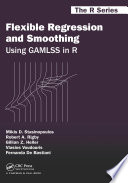 Flexible Regression and Smoothing