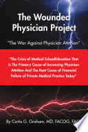 The Wounded Physician Project