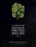A Compendium of Miniature Orchid Species