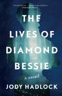 The Lives of Diamond Bessie Pdf/ePub eBook