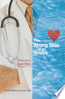 The Wrong Side of an Illness Book