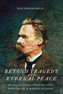 Beyond Tragedy and Eternal Peace Pdf/ePub eBook
