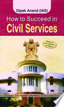 How To Succeed In Civil Services