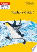 Collins International Primary English     International Primary English Teacher   s Guide  Stage 1