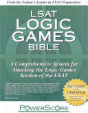 LSAT Logic Games Bible
