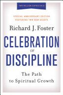 Celebration of Discipline  Special Anniversary Edition
