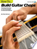 How to Build Guitar Chops Book