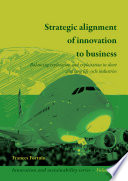 Strategic alignment of innovation to business