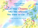 Let Your Dreams Take You Wherever You Want to Go Book