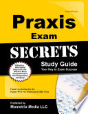 Praxis Exam Secrets Study Guide