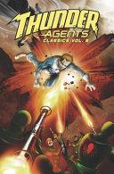 T.H.U.N.D.E.R. Agents Classics 6