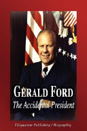 Gerald Ford   The Accidental President  Biography  Book