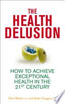The Health Delusion Pdf/ePub eBook