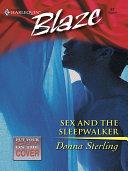 Sex and the Sleepwalker [Pdf/ePub] eBook