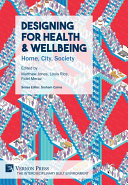 Designing for Health   Wellbeing  Home  City  Society