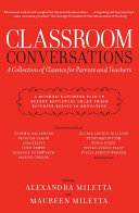 Classroom Conversations: A Collection of Classics for Parents and ...