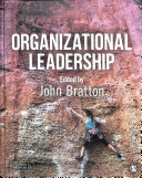 Organizational leadership / edited by John Bratton