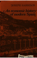 An Economic History of Modern Spain