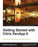 Getting Started With Citrix Xenapp 6 Book PDF