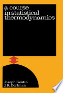 A Course In Statistical Thermodynamics