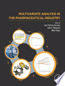 Multivariate Analysis in the Pharmaceutical Industry Book