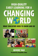 High-Quality Early Learning for a Changing World