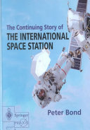 The Continuing Story of The International Space Station