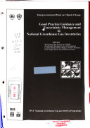Good Practice Guidance And Uncertainty Management In National Greenhouse Gas Inventories Book PDF