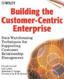 Building The Customer Centric Enterprise Book PDF