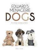 Edward's Menagerie: Dogs [Pdf/ePub] eBook