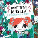 Hark, It's Me, Ruby Lee!