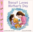 Biscuit Loves Mother S Day PDF