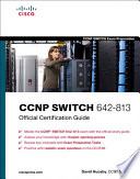 CCNP SWITCH 642 813 Official Certification Guide
