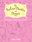 My Fashion Doodles and Designs
