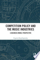 Competition Policy and the Music Industries Book