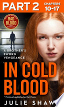 In Cold Blood   Part 2 of 3  A Brother   s Sworn Vengeance Book