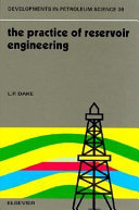 The Practice of Reservoir Engineering Book