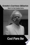 Grandpa s Courteous Obligation Book PDF