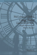 McLuhan's Global Village Today