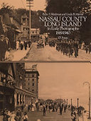 Nassau County  Long Island  in Early Photographs  1869 1940