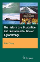 Pdf The History, Use, Disposition and Environmental Fate of Agent Orange