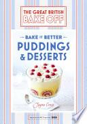 Great British Bake Off     Bake it Better  No 5   Puddings   Desserts