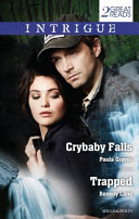 Intrigue Duo: Crybaby Falls / Trapped