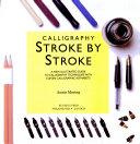 Calligraphy Stroke by Stroke