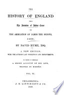 The History of England from the Invasion of Julius Caesar to the Abdication of James the Second  1688