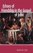 Echoes of Friendship in the Gospel of John Book