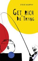 Get Rich or Die Trying Book