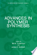 Advances in Polymer Synthesis Book
