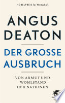 Der große Ausbruch  : Health, Ealth, and the Origins of Inequality